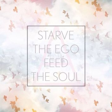 206782-starve-the-ego-feed-the-soul